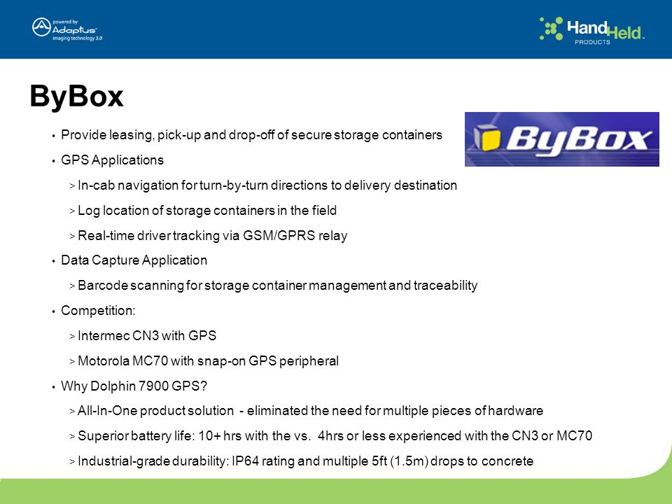 ByBox Provide leasing, pick-up and drop-off of secure storage containers. GPS Applications.