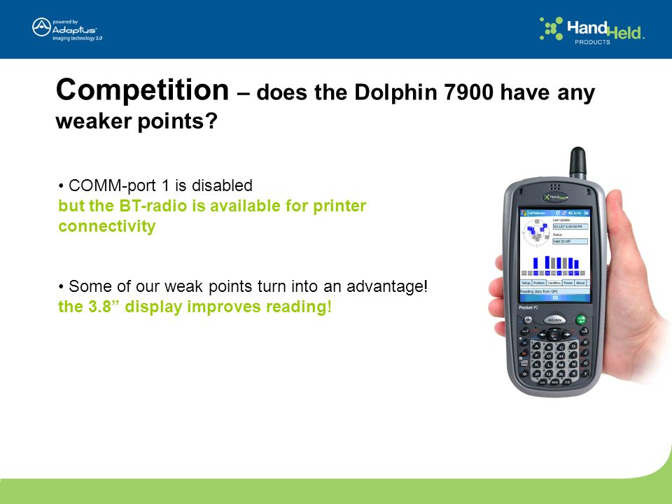Competition – does the Dolphin 7900 have any weaker points