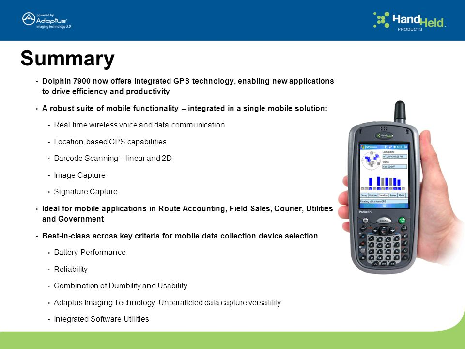 Summary Dolphin 7900 now offers integrated GPS technology, enabling new applications to drive efficiency and productivity.