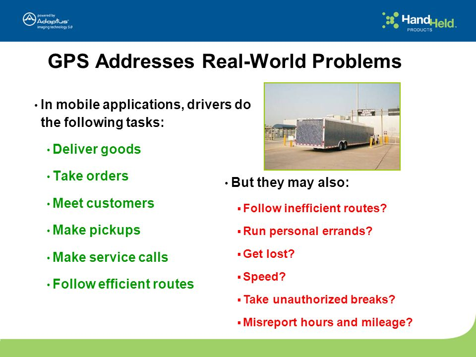 GPS Addresses Real-World Problems