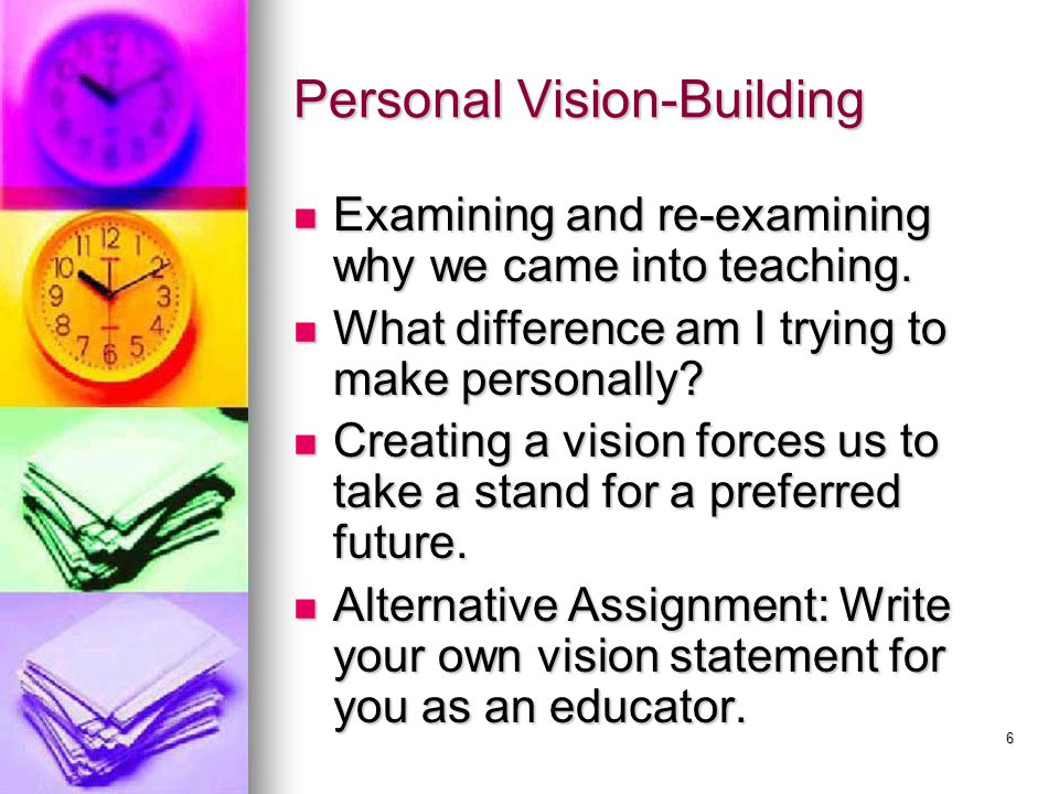 Personal Vision-Building