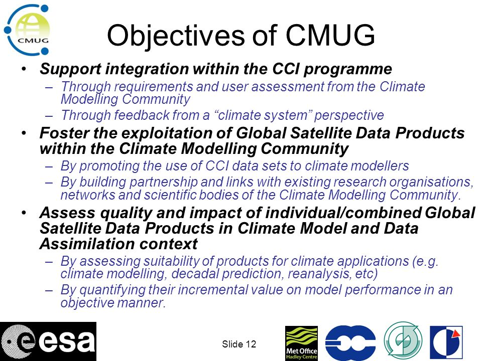 Objectives of CMUG Support integration within the CCI programme