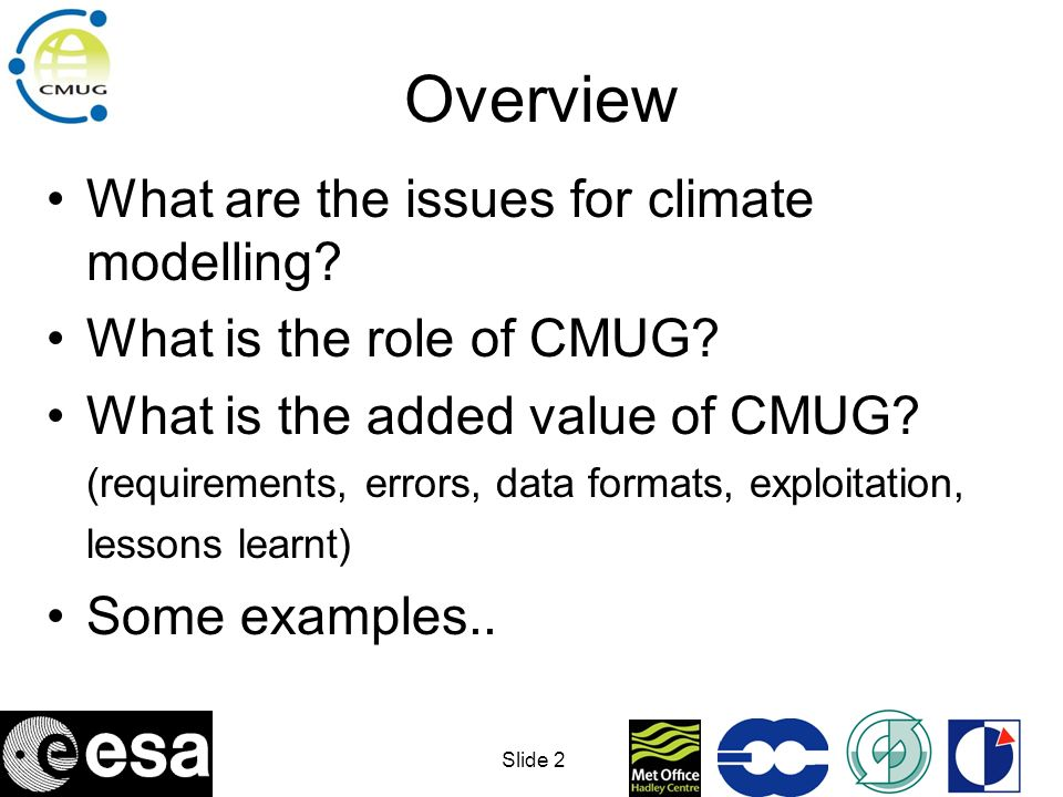 Overview What are the issues for climate modelling