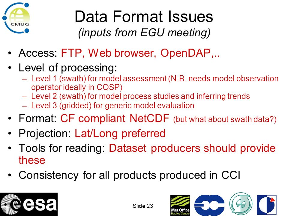 Data Format Issues (inputs from EGU meeting)
