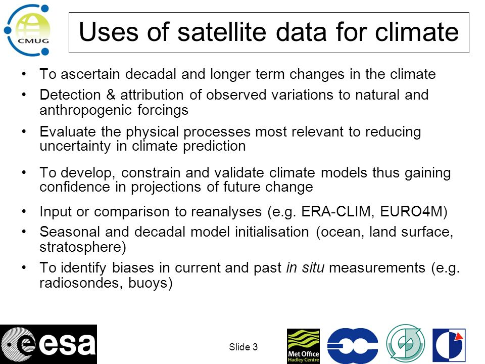 Uses of satellite data for climate