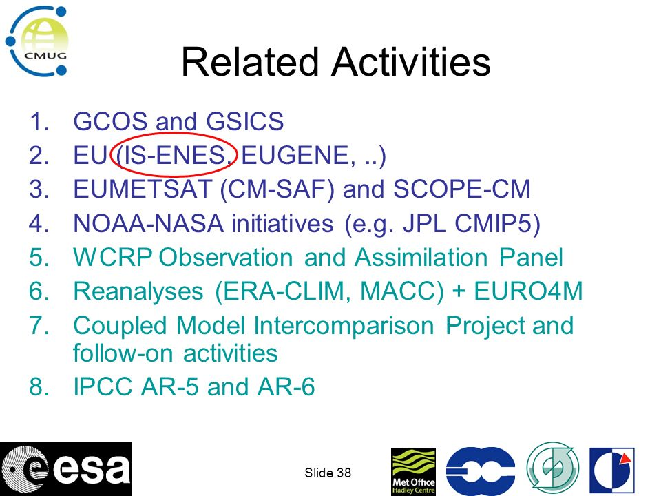 Related Activities GCOS and GSICS EU (IS-ENES, EUGENE, ..)