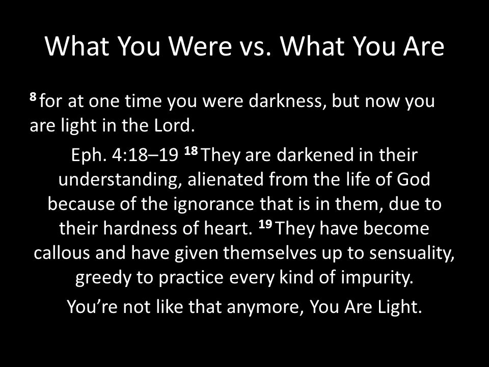 What You Were vs. What You Are
