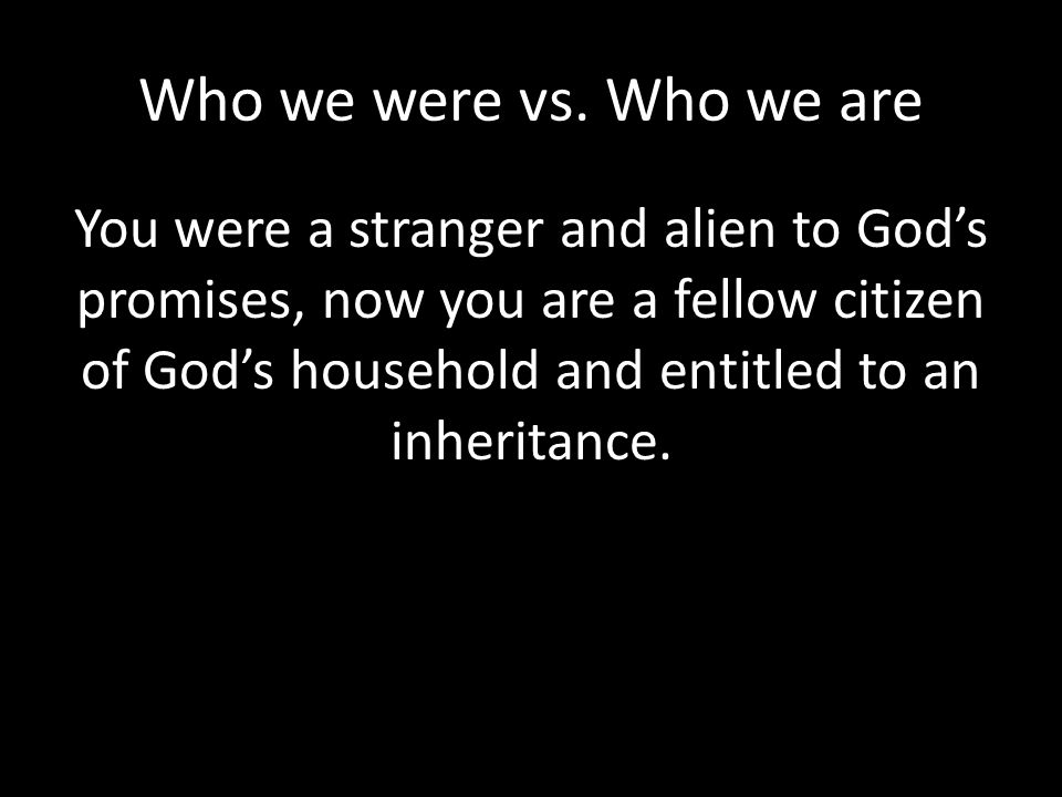 Who we were vs. Who we are