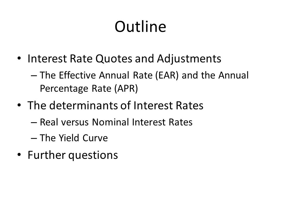 Outline Interest Rate Quotes and Adjustments