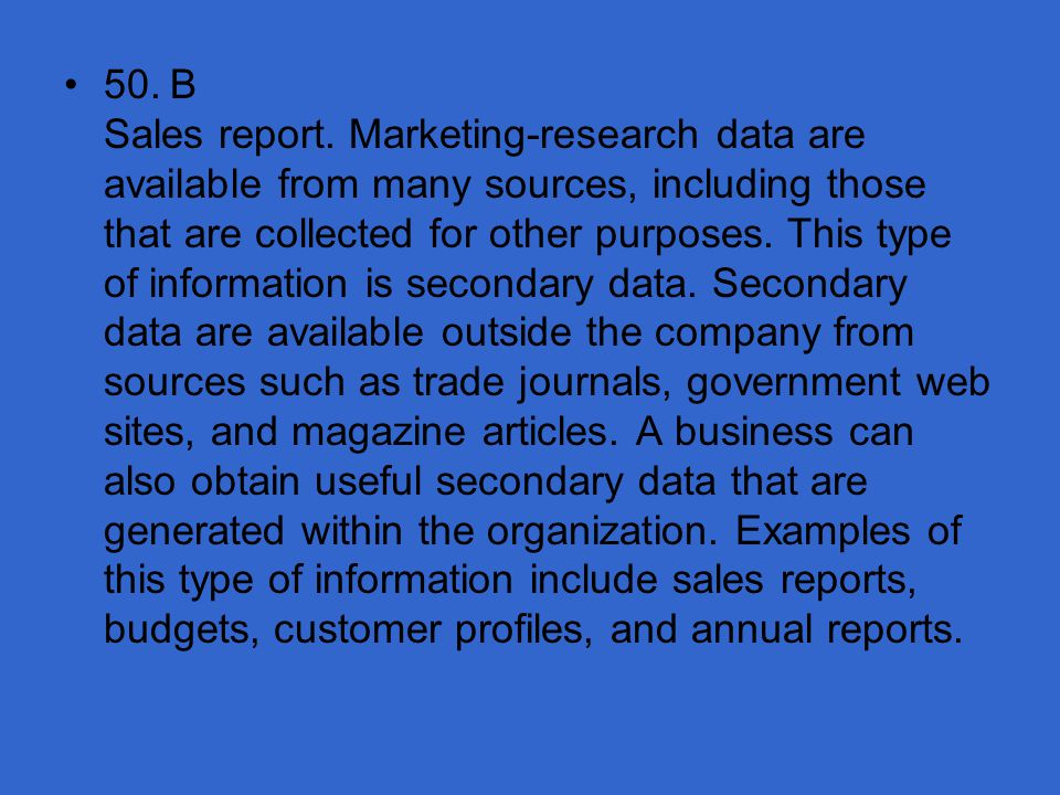 50. B Sales report.