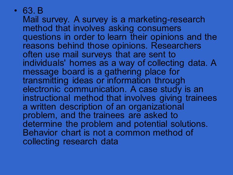 63. B Mail survey.