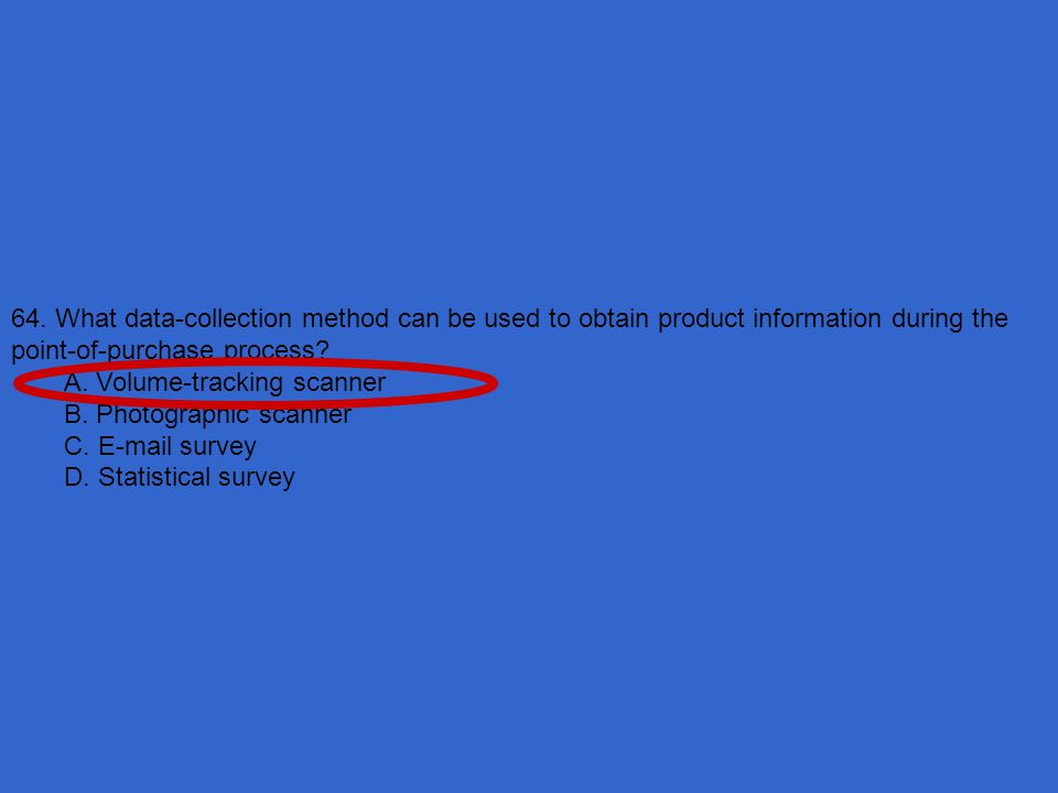 64. What data-collection method can be used to obtain product information during the point-of-purchase process