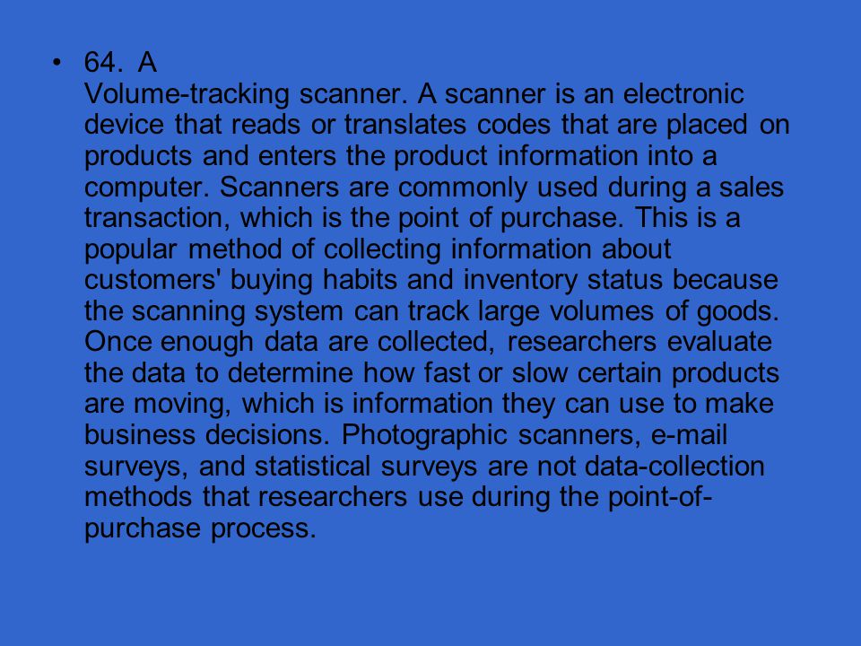 64. A Volume-tracking scanner