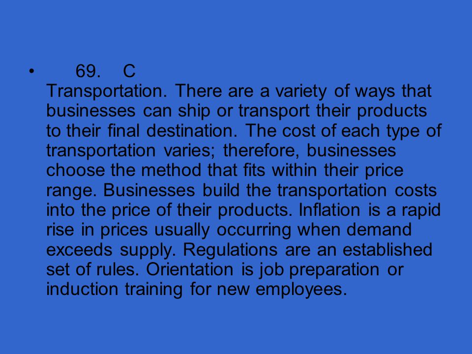69. C Transportation.
