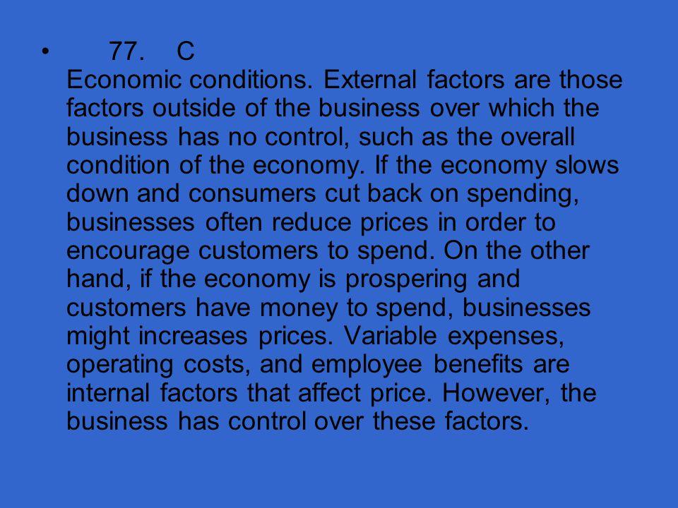 77. C Economic conditions.