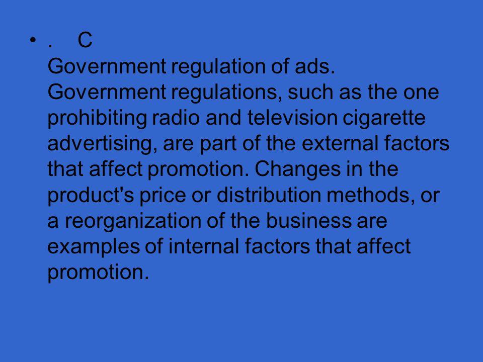 C Government regulation of ads