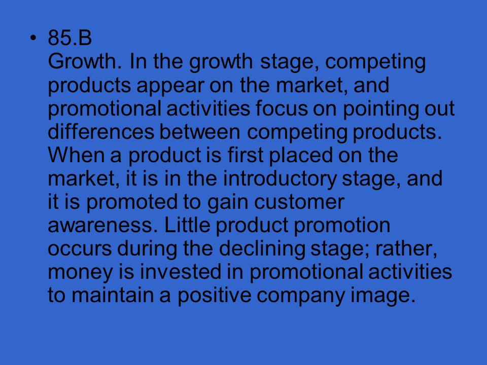 85. B Growth.