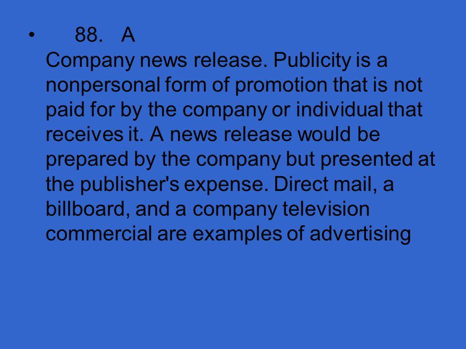 88. A Company news release.