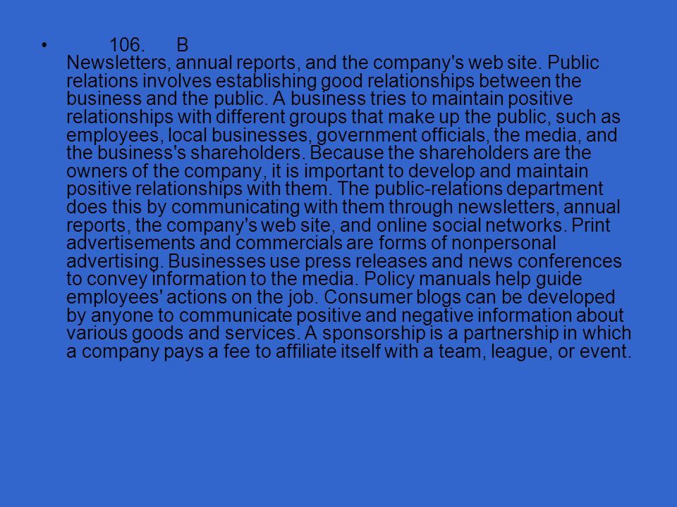106. B Newsletters, annual reports, and the company s web site