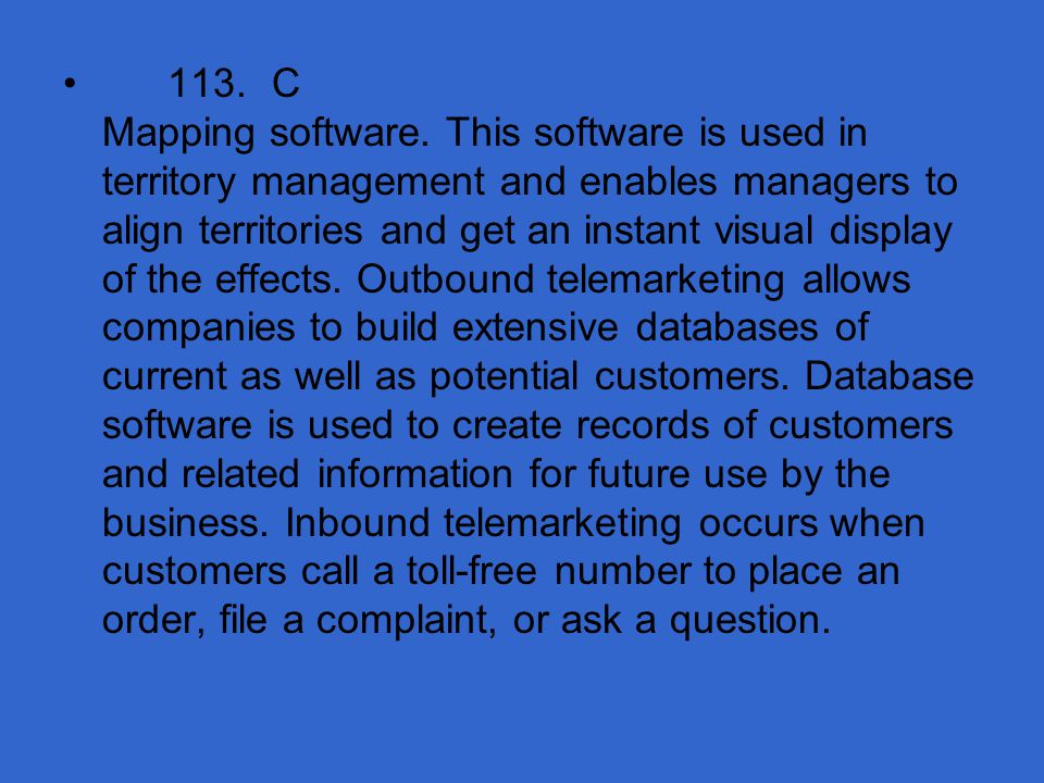 113. C Mapping software.