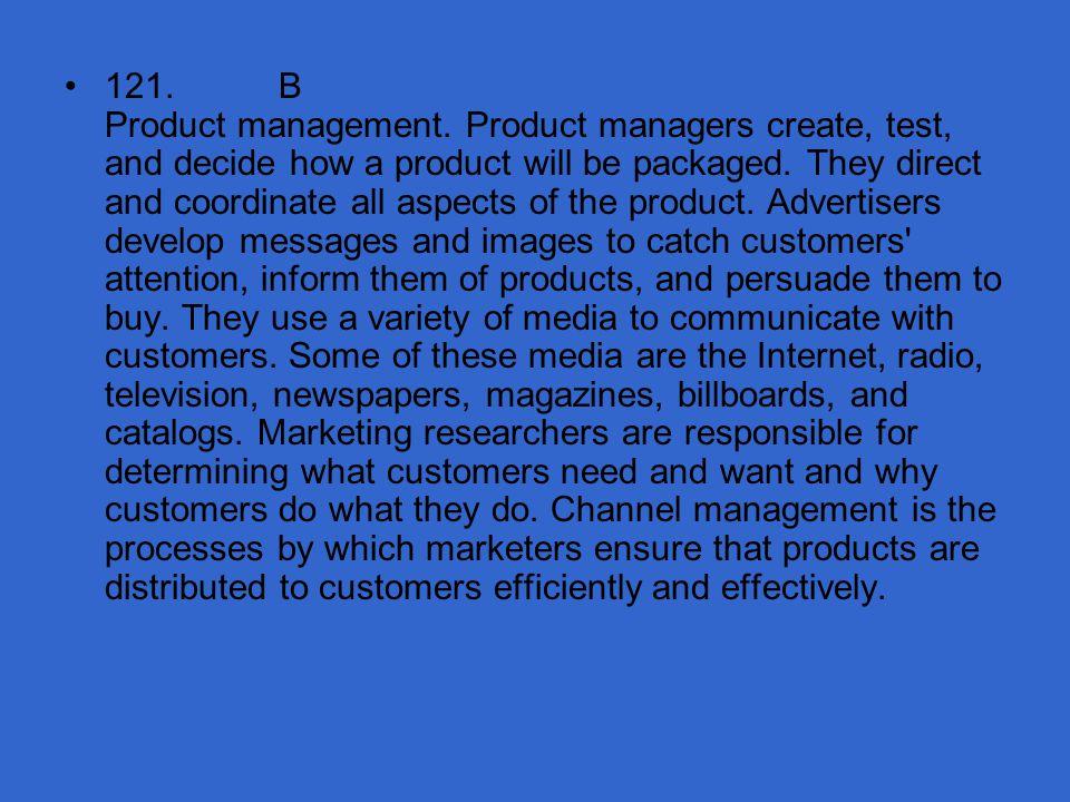 121. B Product management.
