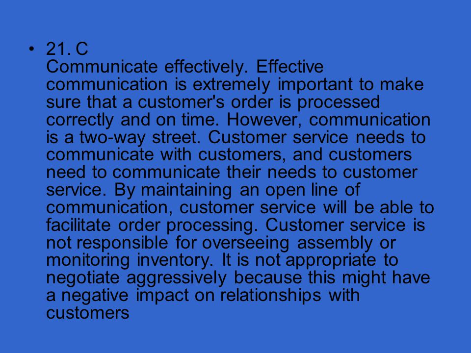 21. C Communicate effectively