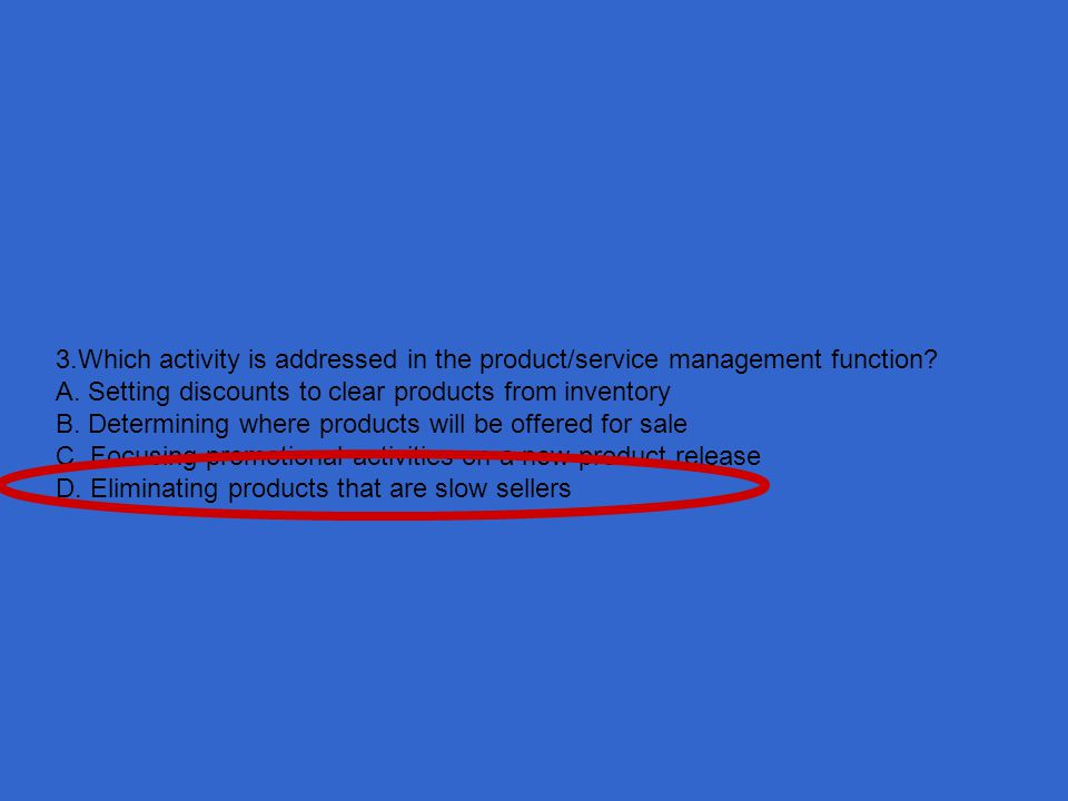3.Which activity is addressed in the product/service management function