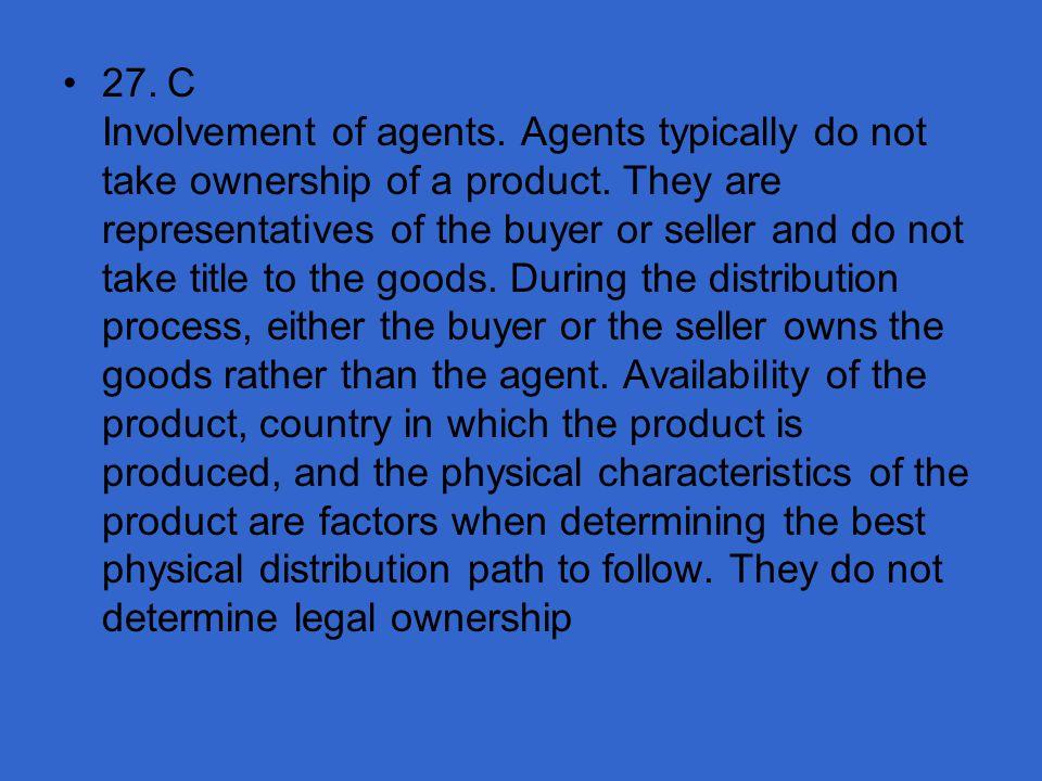27. C Involvement of agents