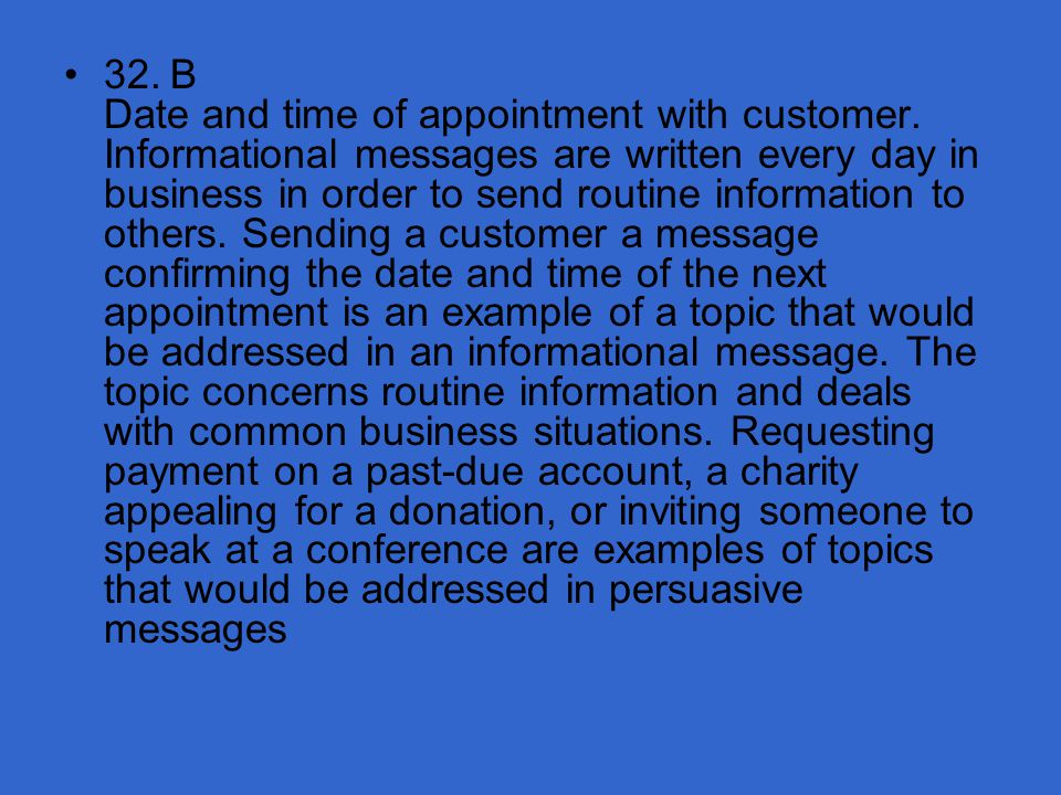 32. B Date and time of appointment with customer