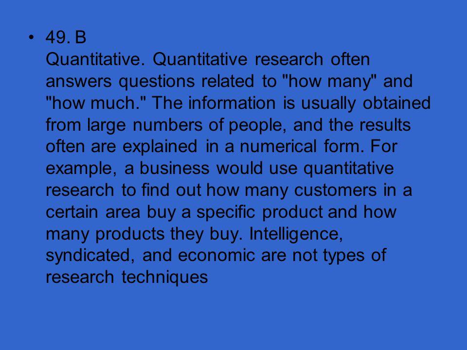 49. B Quantitative.