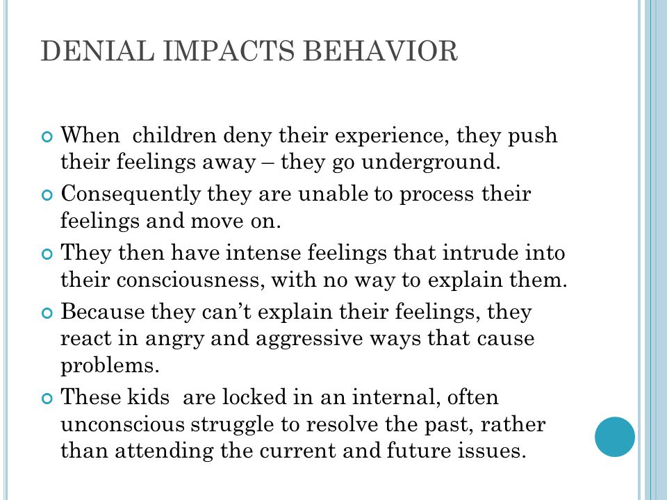 DENIAL IMPACTS BEHAVIOR