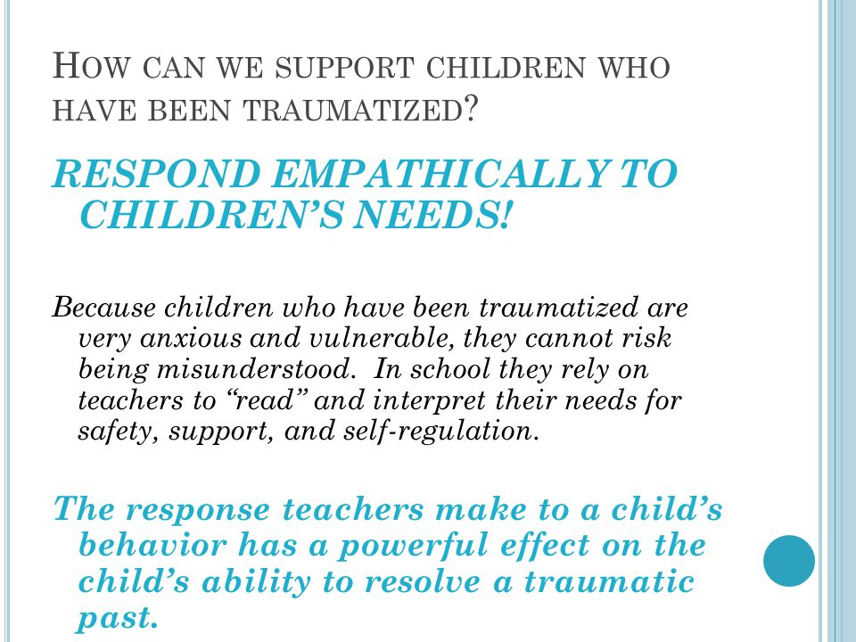 How can we support children who have been traumatized