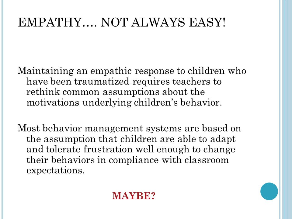 EMPATHY…. NOT ALWAYS EASY!