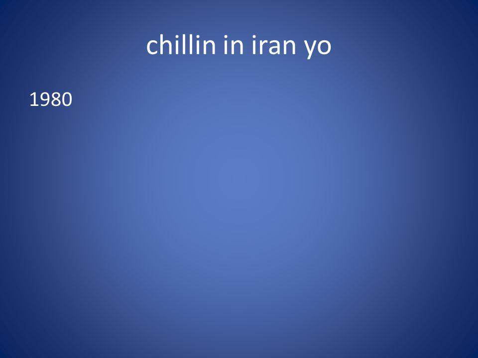 chillin in iran yo 1980