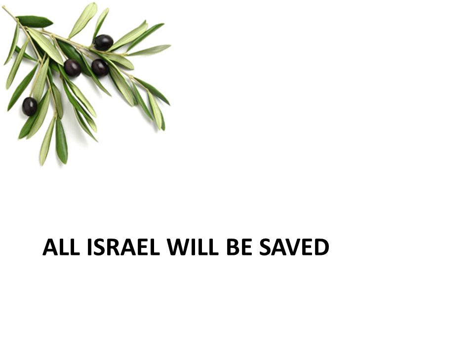All Israel will be saved