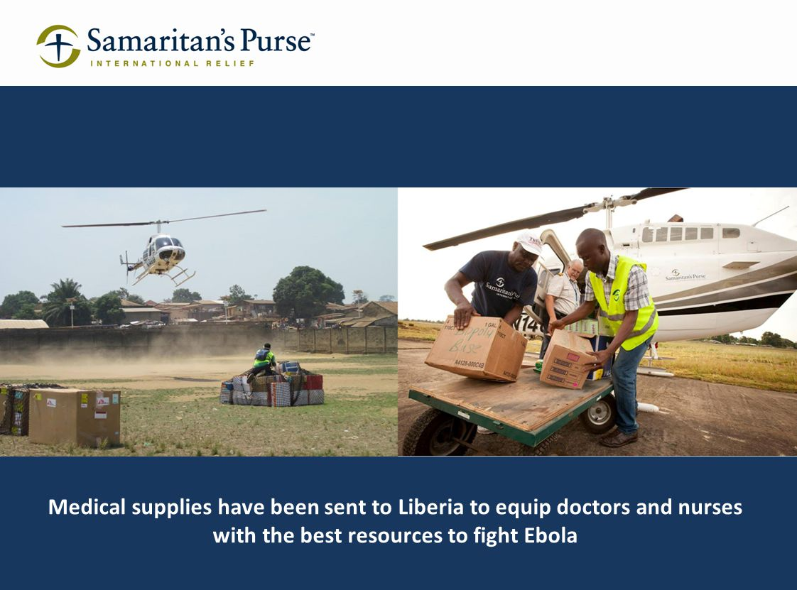 Medical supplies have been sent to Liberia to equip doctors and nurses with the best resources to fight Ebola