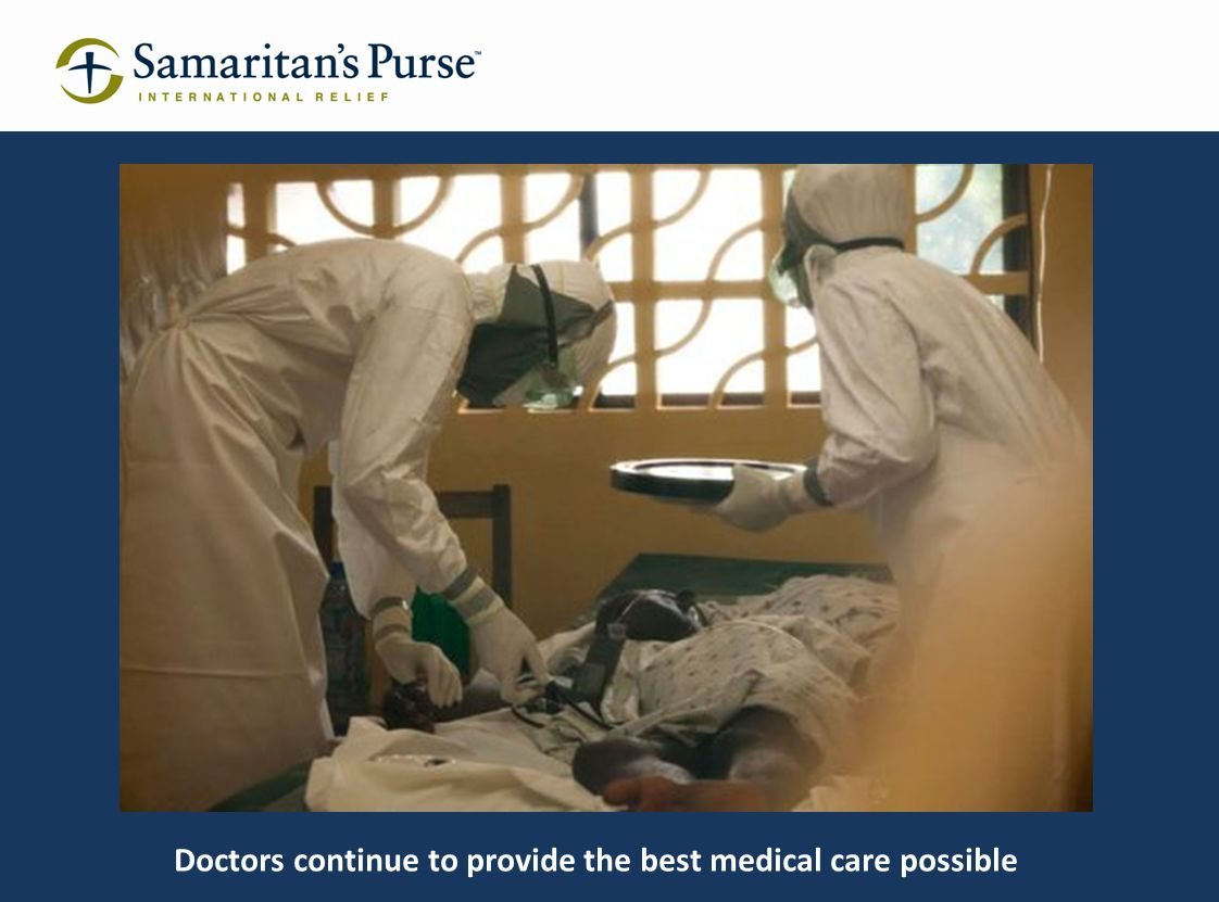 Doctors continue to provide the best medical care possible