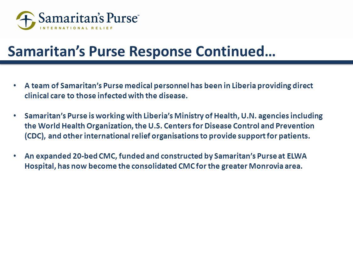 Samaritan's Purse Response Continued…