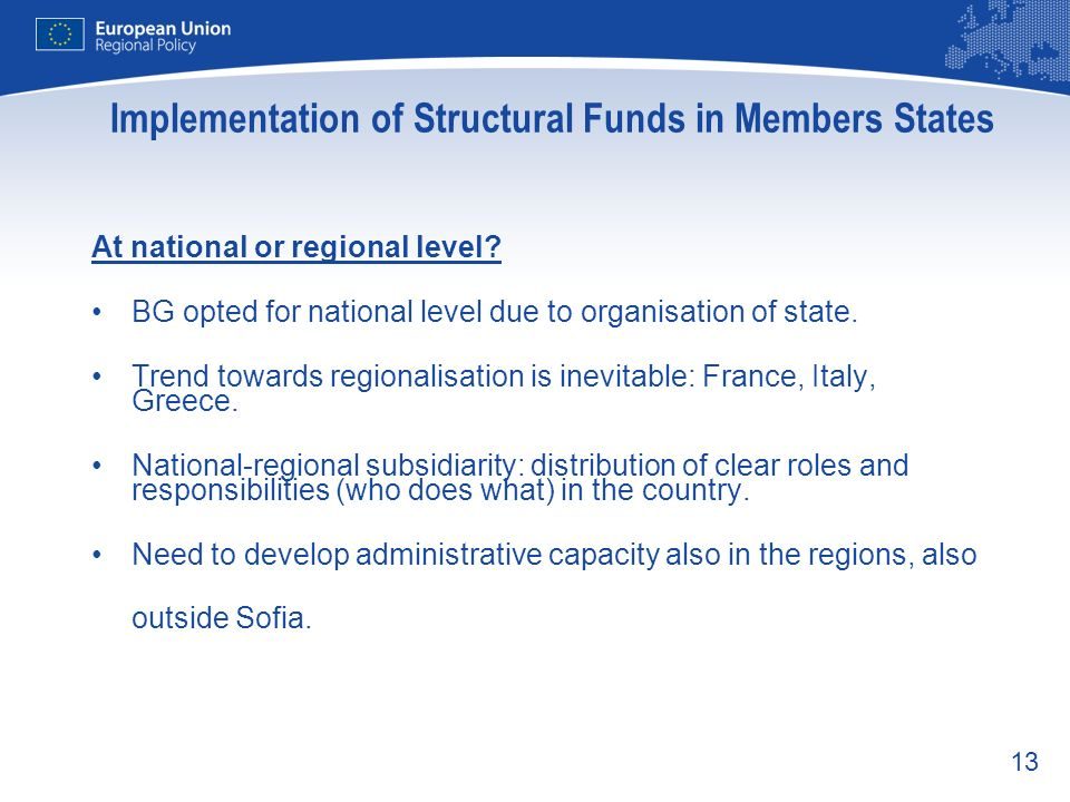 Implementation of Structural Funds in Members States