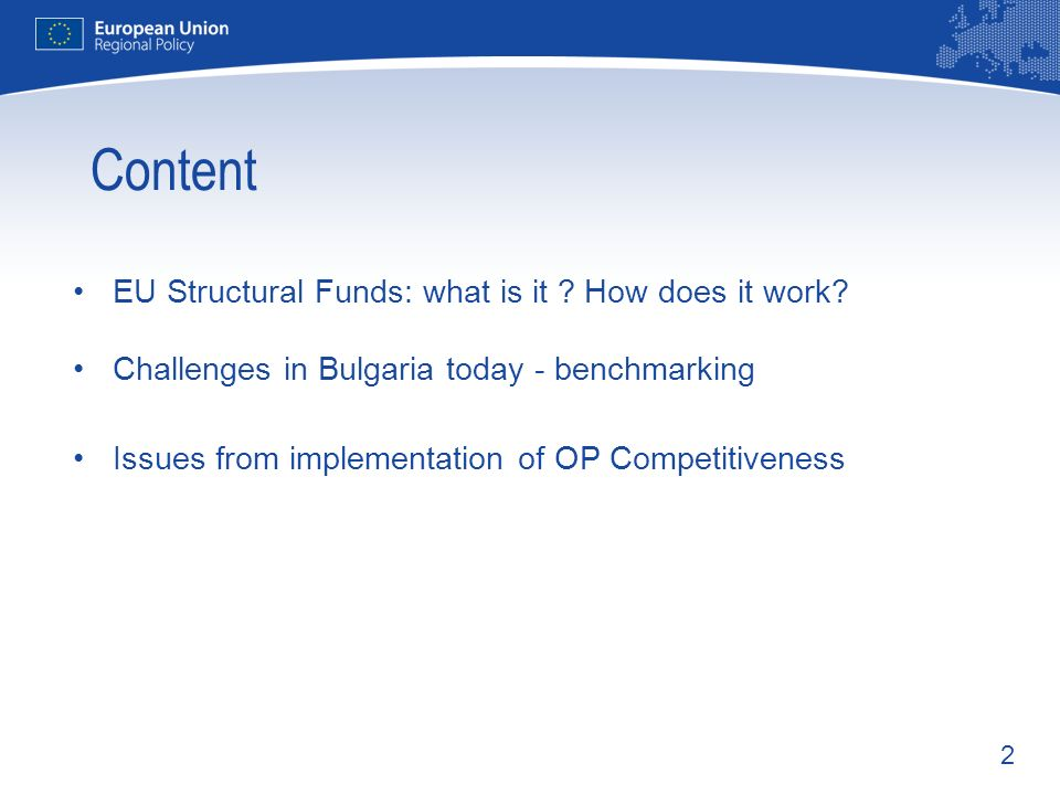 Content EU Structural Funds: what is it How does it work