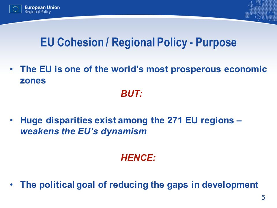 EU Cohesion / Regional Policy - Purpose