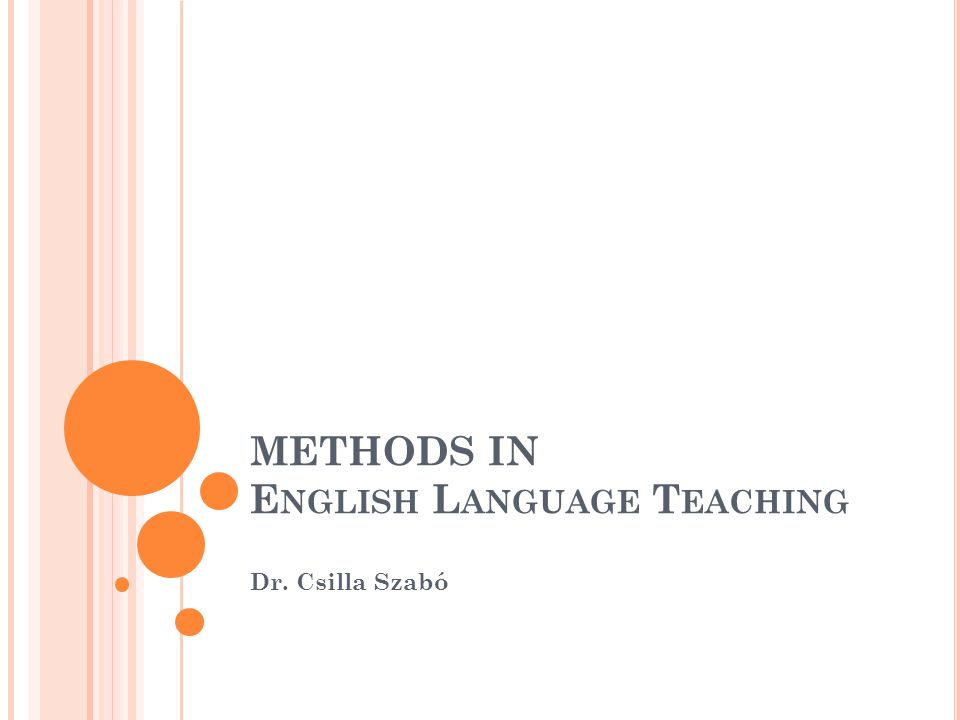 METHODS IN English Language Teaching