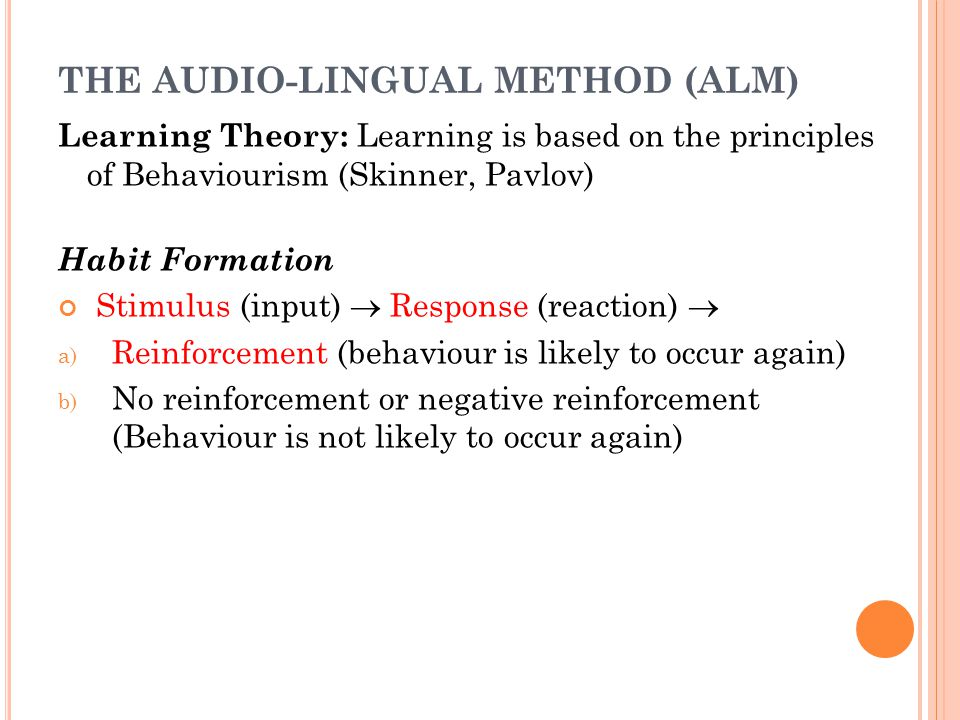 THE AUDIO-LINGUAL METHOD (ALM)