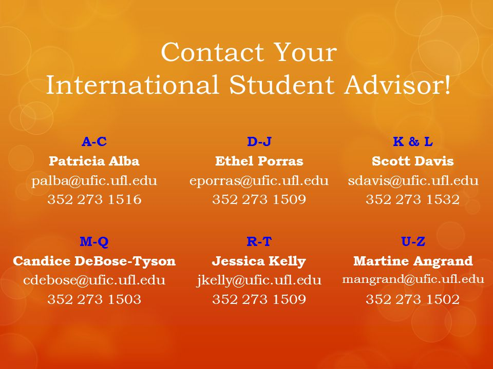 Contact Your International Student Advisor!