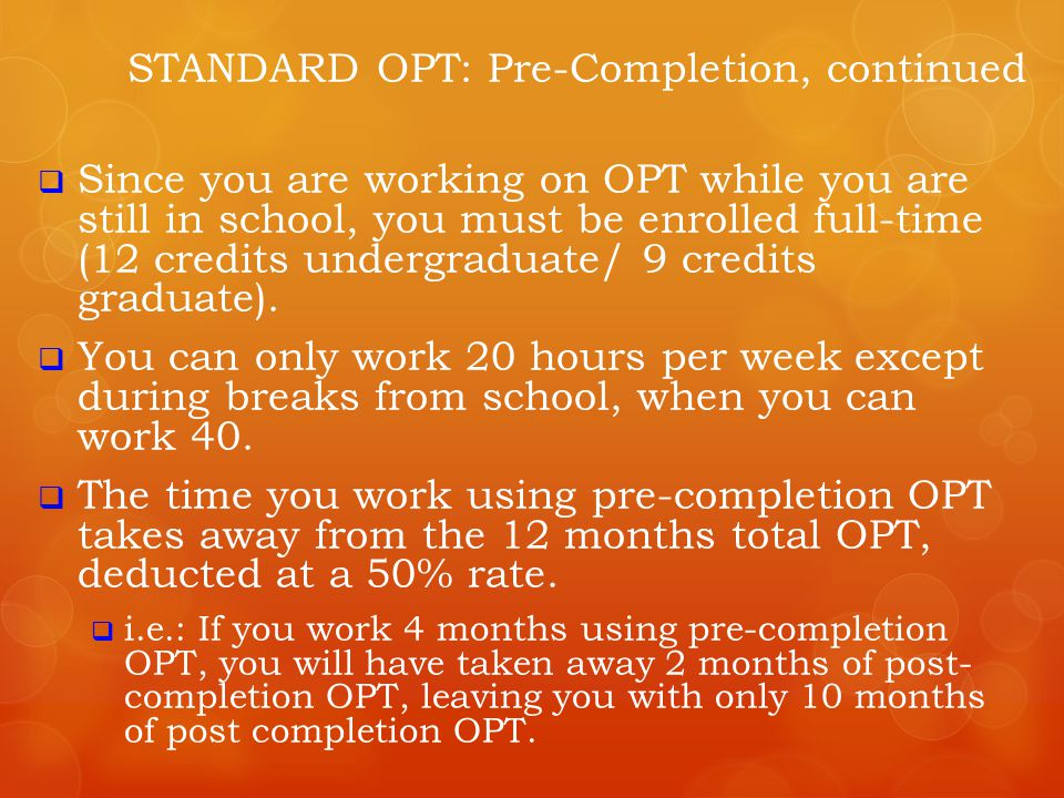 STANDARD OPT: Pre-Completion, continued