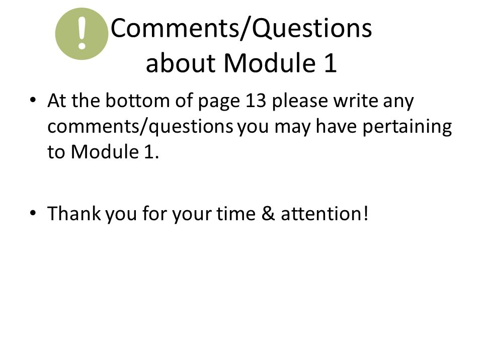Comments/Questions about Module 1