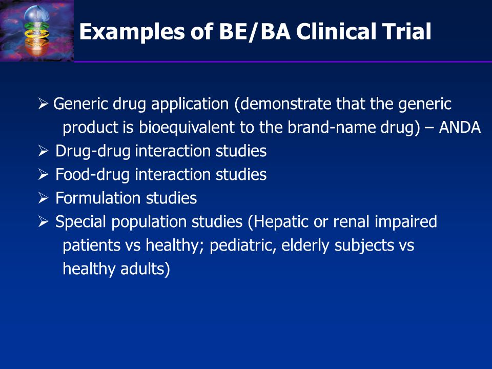 Examples of BE/BA Clinical Trial