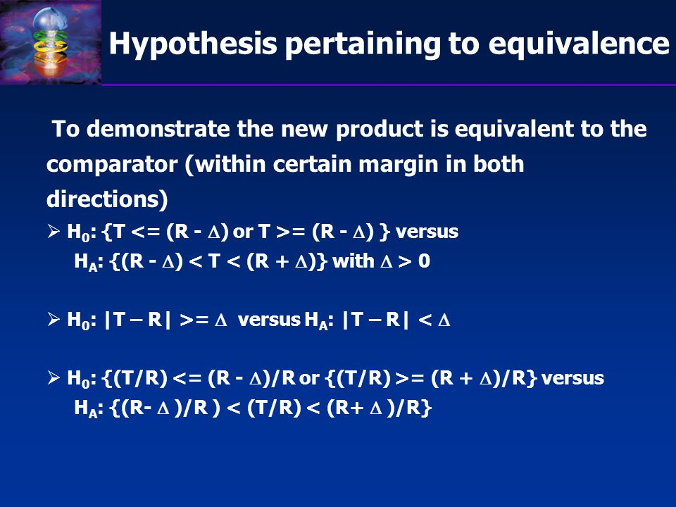 Hypothesis pertaining to equivalence