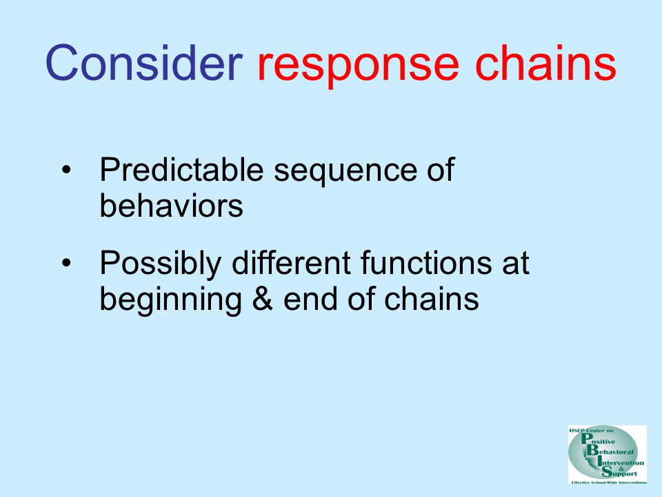 Consider response chains