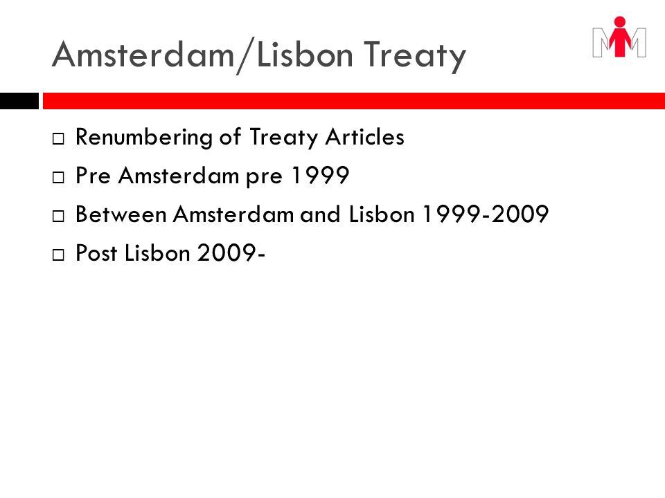 Amsterdam/Lisbon Treaty